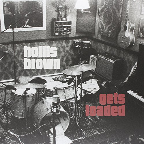 Hollis Brown Gets Loaded