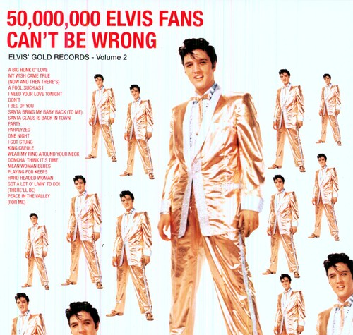 Elvis Presley - 50 Million Elvis Fans Can't Be Wrong [180 Gram]