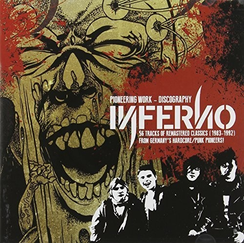 Inferno - Pioneering Work: 56 Song Discography