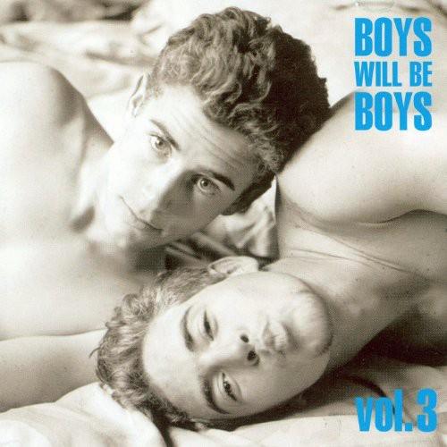 Boys Will Be Boys, Vol. 3