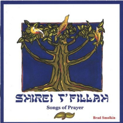 Shirei Tfillah-Songs of Prayer