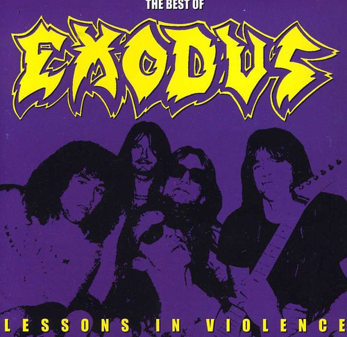 Exodus - Lessons in Violence: The Best of Exodus