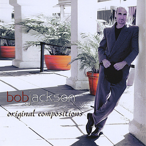 Bob Jackson Original Compositions