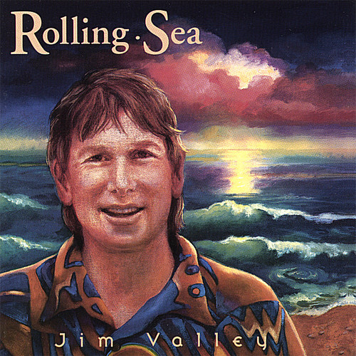 Jim Valley - Rolling Sea