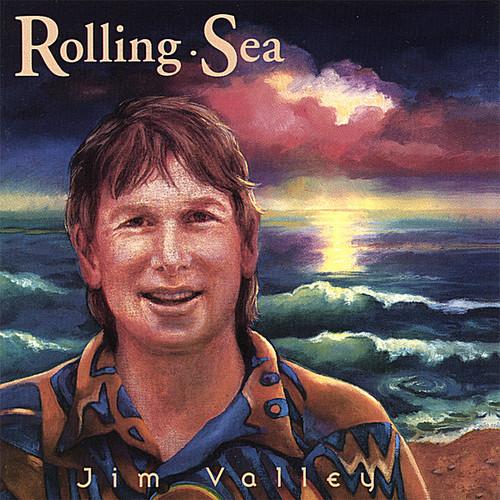 Jim Valley - Rolling Sea