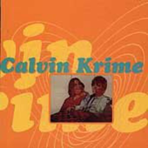Calvin Krime - You're Feeling So Attractive