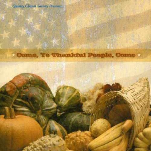 Thanksgiving CD 'Come, Ye Thankful People, Come'