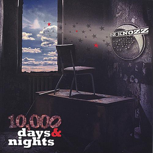 10,000 Days & Nights