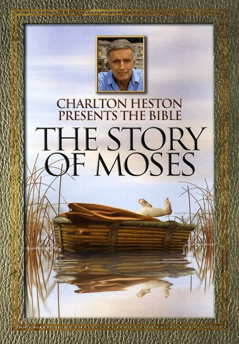 Charlton Heston Presents the Bible: The Story of Moses