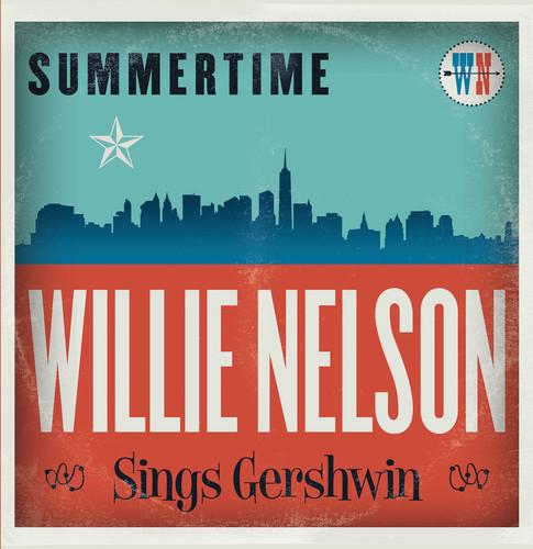 Willie Nelson - Summertime: Willie Nelson Sings Gershwin [Vinyl]