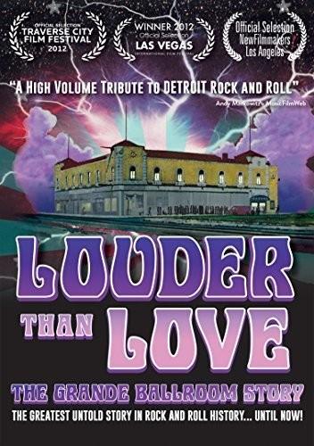 Louder Than Love: Grande Ballroom Story