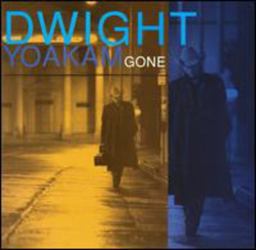Dwight Yoakam-Gone