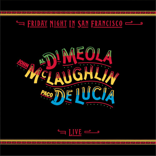 Paco De Luc a-Friday Night In San Francisco - Live (remastered)