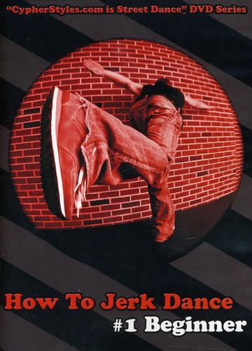 How to Jerk Dance 1