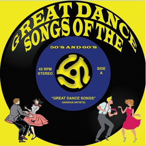 Great Dance Songs Of The 50's & 60's (Various Artists)
