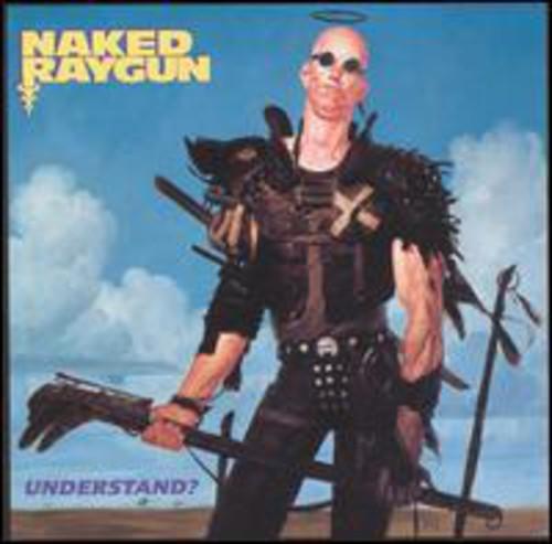 Naked Raygun - Understand