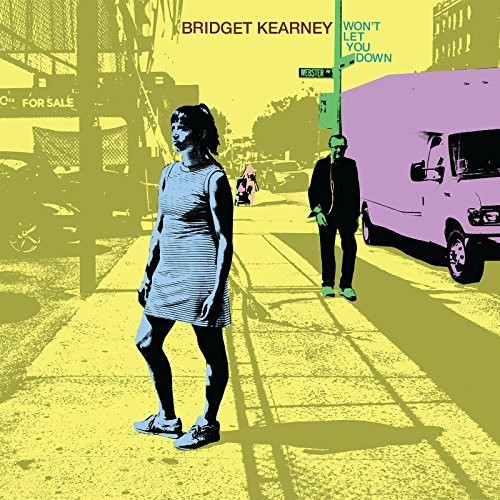 Bridget Kearney - Won't Let You Down [LP]