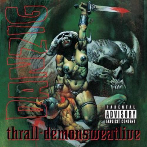 Danzig - Thrall-Demonsweatlive [Import]