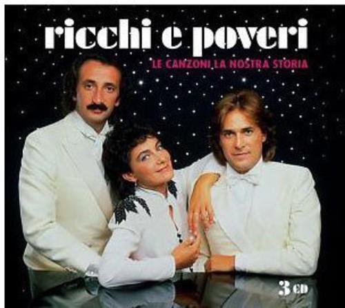 Ricchi E Poveri - Le Canzoni la Nostra Storia