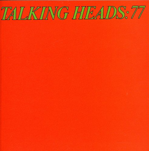 Talking Heads - Talking Heads '77