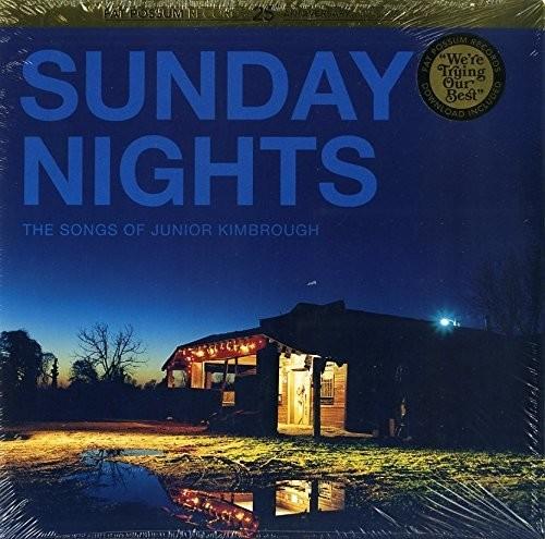 Sunday Nights: The Songs of Junior Kimbroug