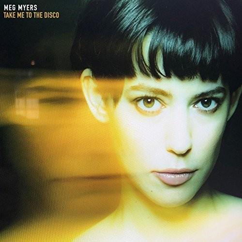 Meg Myers - Take Me To The Disco [LP]