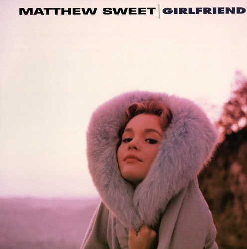 Matthew Sweet - Girlfriend (Bonus Tracks) (Gate) [180 Gram] (Exp)