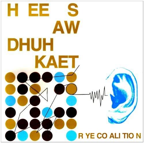 Rye Coalition - Hee Saw Dhuh Kaet