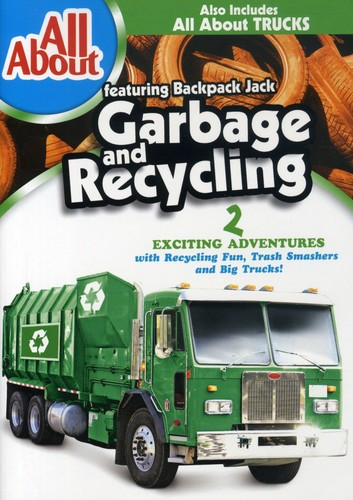 All About Garbage and Recycling