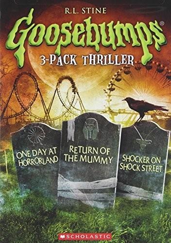 Goosebumps - Goosebumps: One Day at Horrorland / Return of the Mummy / Shocker on Shock Street Triple Feature
