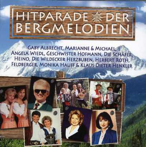 Hitparade Der Bergmelodien /  Various [Import]