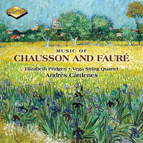 Music of Chausson & Faure