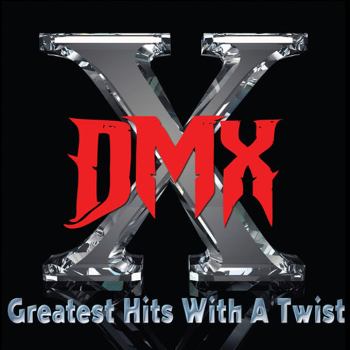 DMX - Greatest Hits With A Twist