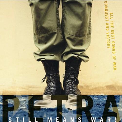 Petra - Still Means War!