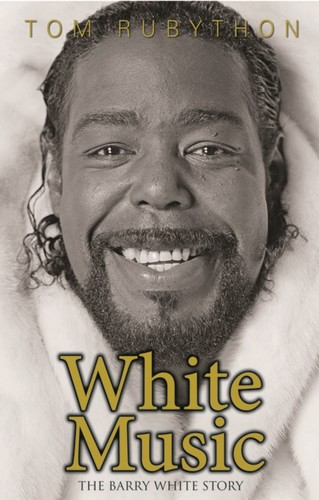 - White Music: The Barry White Story