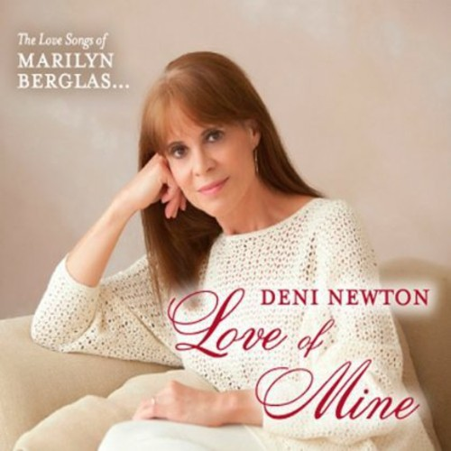 Love of Mine: Love Songs of Marilyn Berglas