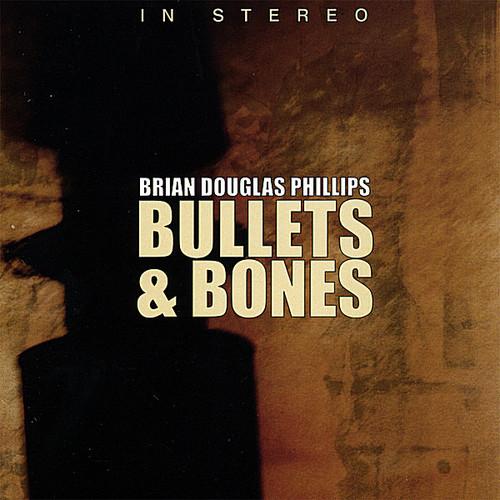 Bullets & Bones