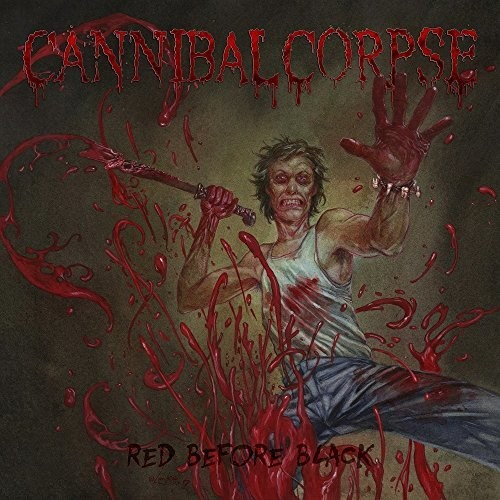 Cannibal Corpse - Red Before Black [Import]