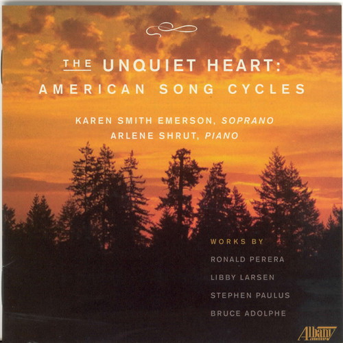 Unquiet Heart American Song Cycles