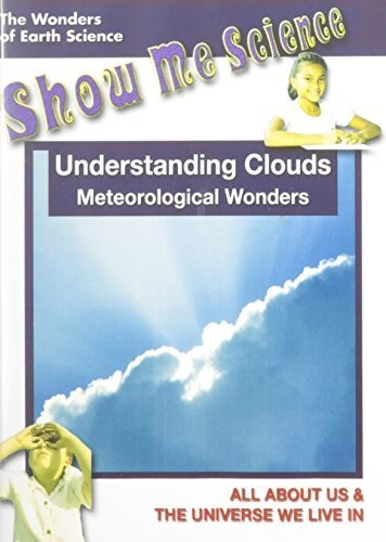 Understanding Clouds - Meteorological Wonders