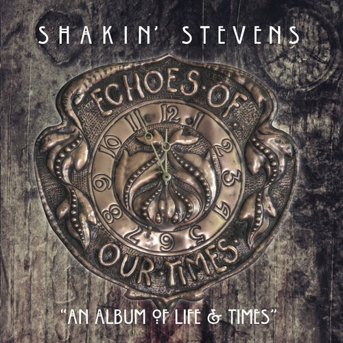 Shakin' Stevens - Echoes Of Our Times