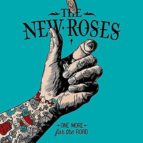 The New Roses - One More For The Road [Import]
