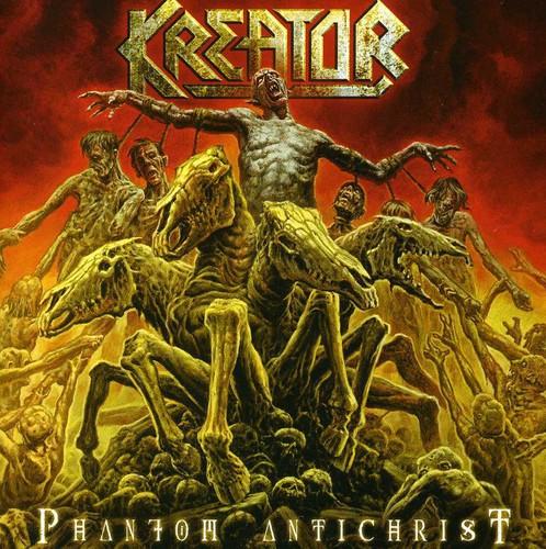 Kreator - Phantom Antichrist [Import]