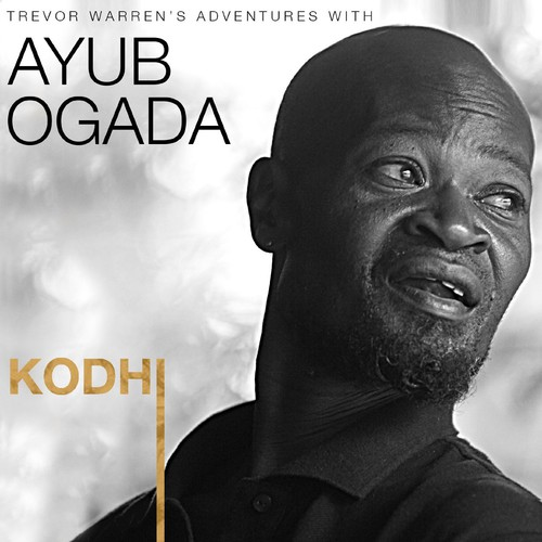 Kodhi Trevor Warren's Adventures with Ayub Ogada [Import]