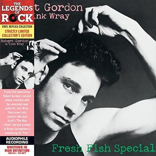 Robert Gordon - Fresh Fish Special [Limited Edition HD CD - Vinyl Replica]