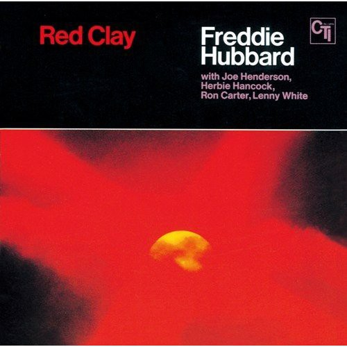 Freddie Hubbard - Red Clay (Jpn) (Blu)