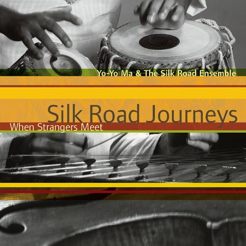 Silk Road Ensemble-Silk Road Journeys: When Strangers Meet