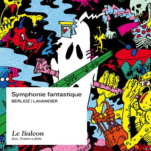 Berlioz /  Lavandier: Symphonie Fantastique