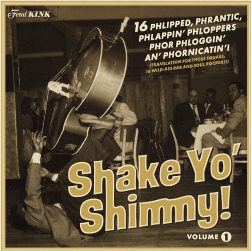 Shake Yo' Shimmy 1 /  Various
