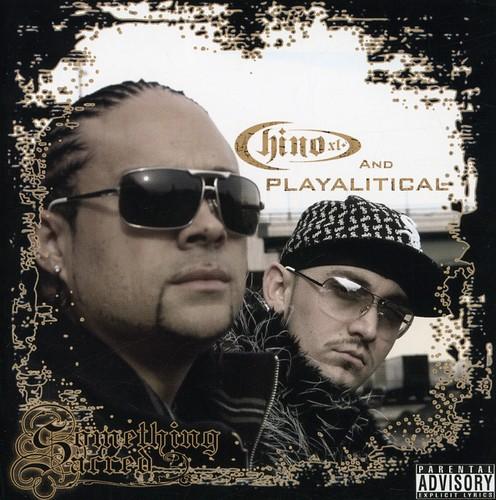 Chino Xl & Playalitical - Something Sacred [Reissue]